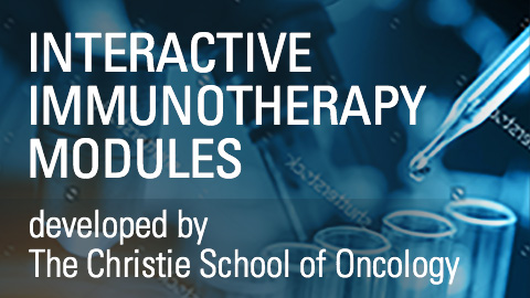 Interactive immunotherapy modules developed by The Christie School of Oncology